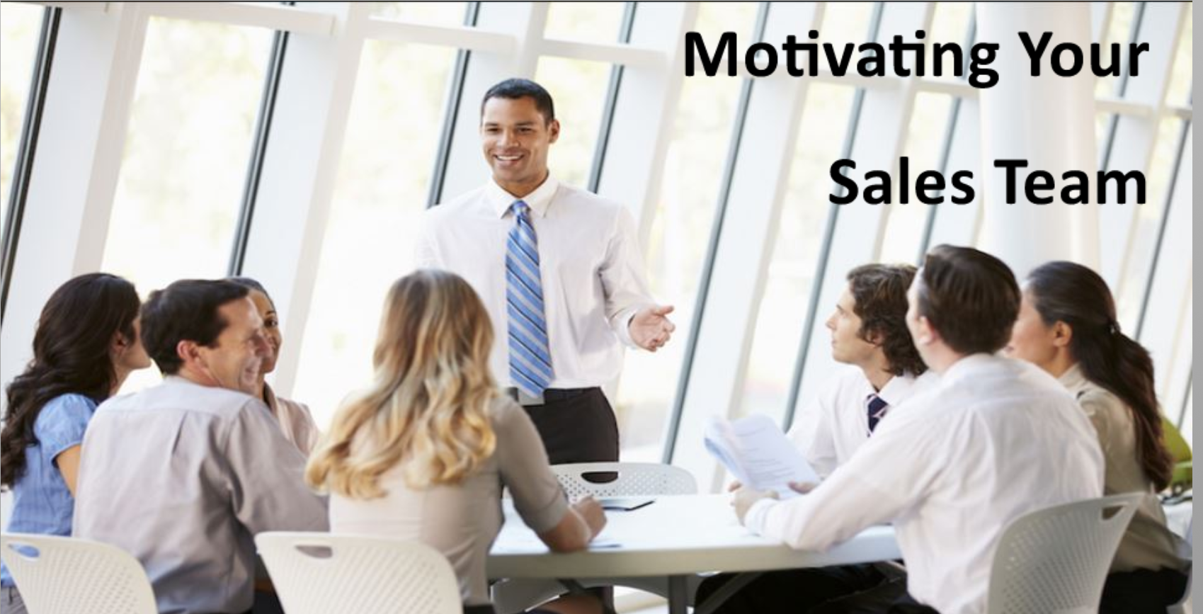 Motivating your Sales Team