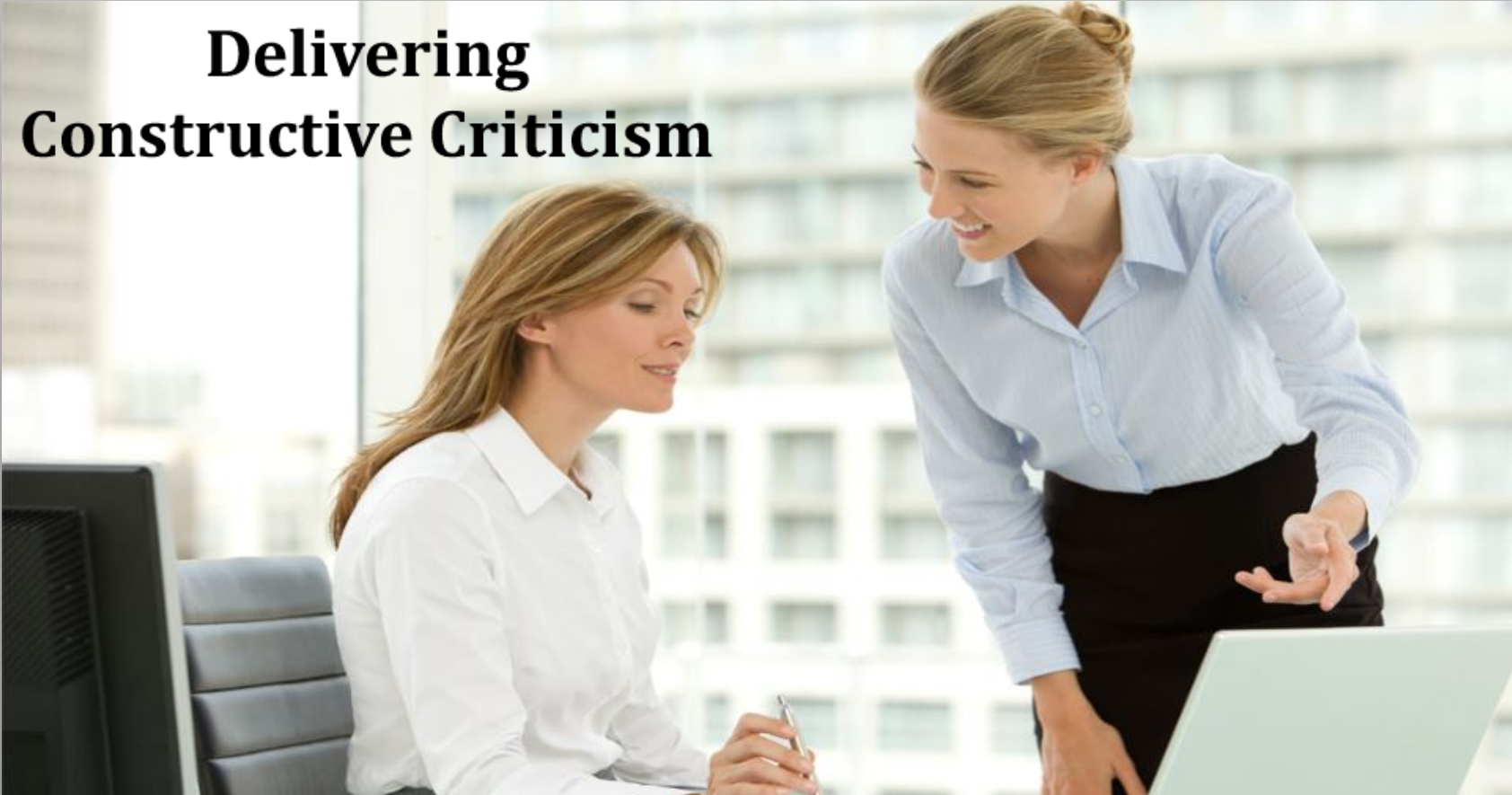 Delivering Constructive Criticism